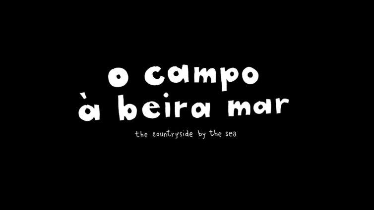 O CAMPO À BEIRA MAR